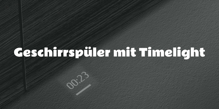 Geschirrspüler mit Timelight