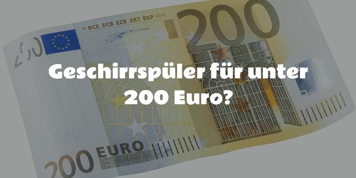 Geschirrspüler unter 200 Euro